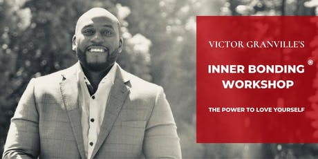 Victor Granville's Inner Bonding®️ Weekend Workshop London tickets