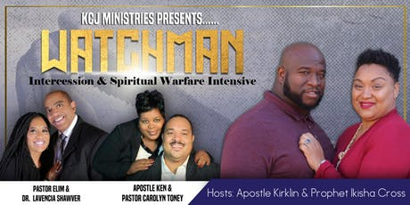 Watchman Intercession & Spiritual Warfare Intensive tickets