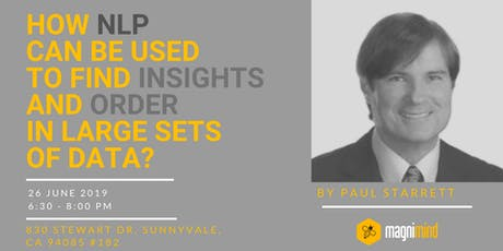 How NLP can be used to find insights and order in large sets of data? tickets