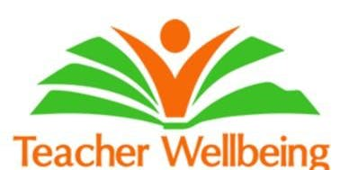 Teacher Wellbeing - Resilience from the inside out