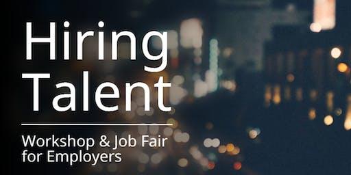 Hiring Talent for Employers Workshop & Job Fair