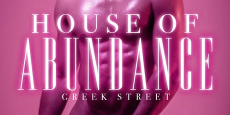 The House of Abundance - London Pride Day Party Soho tickets