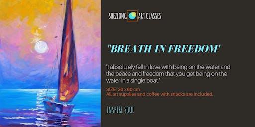 BREATH IN FREEDOM - oil painting workshop