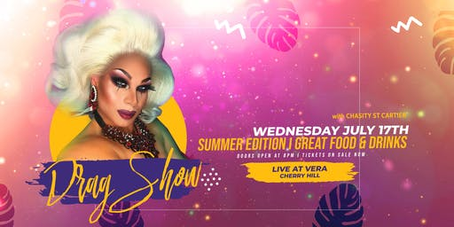 Vixens of Vera Drag Show  Hosted by Chasity st Cartier
