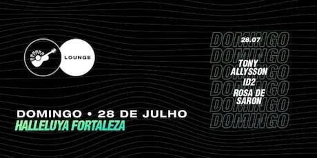 Lounge Halleluya 2019 - Domingo ingressos