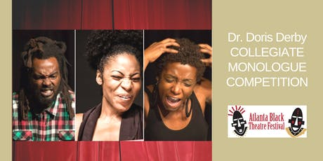 Atlanta Black Theatre Festival- Dr. Derby Collegiate Monologue Competition tickets
