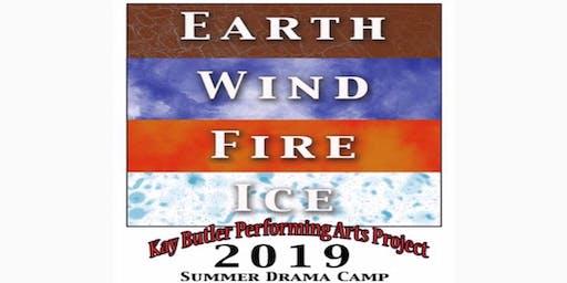 Kay Butler Drama Camp: Earth, Wind, Fire, & Ice