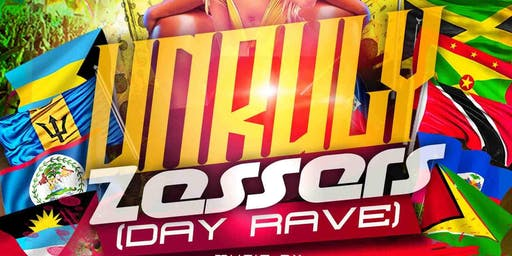 Unruly Zessers (Day Rave)