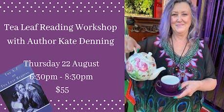 Tea Leaf Reading Workshop with Kate Denning tickets