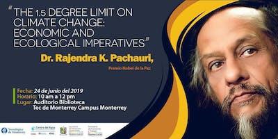 Conferencia sobre cambio clímatico Dr. Rajendra K. Pachauri