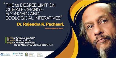 Conferencia sobre cambio clímatico Dr. Rajendra K. Pachauri tickets