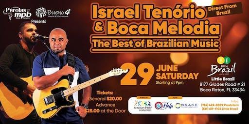 "Tribute Brazilian Series (Pérolas da MPB) Presents Direct from Brazil Israel Tenorio  Performing: ""The best of Brazilian Music"" (MPB)"