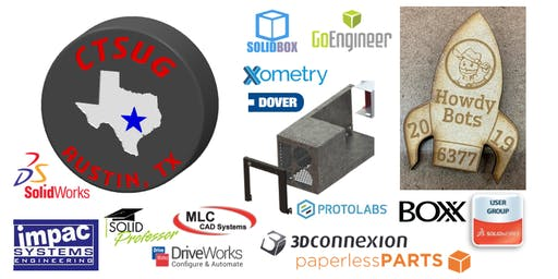 Central Texas SOLIDWORKS User Group: Summer Event; Sheet Metal and Robotics