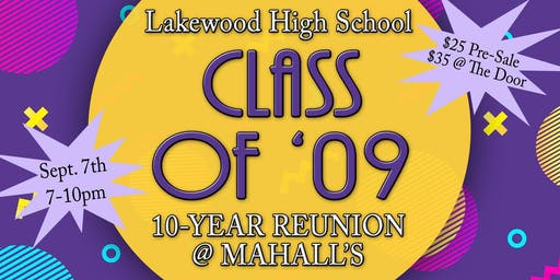 Lakewood High Class of '09- 10 year Reunion