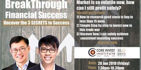Breakthrough Financial Success - Uncover the 3 SECRETS to Success (Hong Kong) tickets