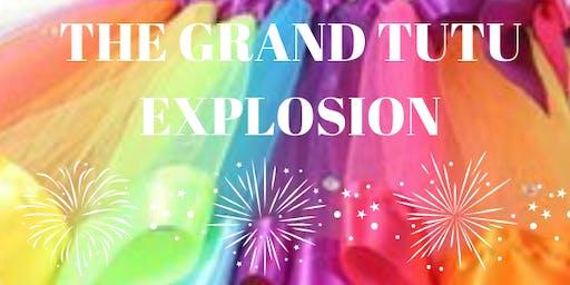 The Grand TuTu Explosion