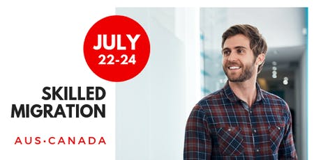Skilled Migration Opportunities - Australia and Canada  tickets