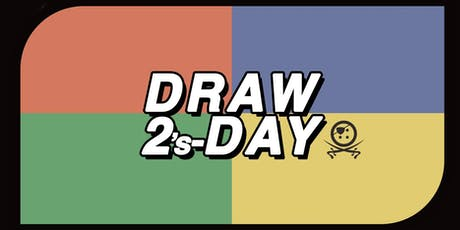 Draw 2's-Day - UNO Competition tickets