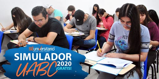 SIMULADOR UABC 2020: Evento GRATUITO (Mexicali)