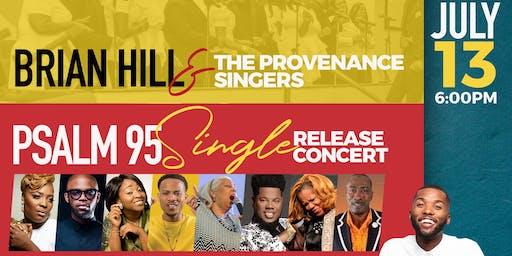 Psalm 95 Single Release Concert