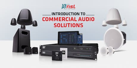 Introduction to Commercial Audio Solutions tickets