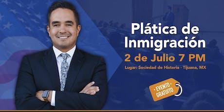 Plática de Inmigración en Tijuana  entradas