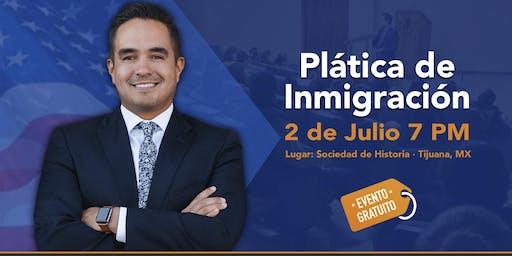 Plática de Inmigración en Tijuana