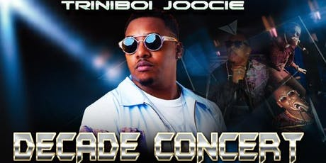 Triniboi Joocie - Decade Concert tickets