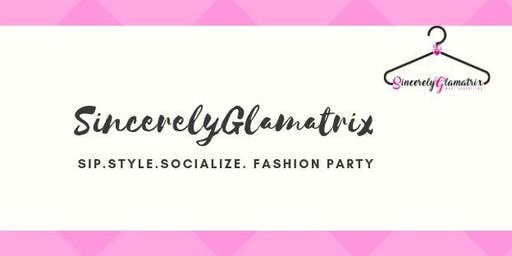 SincerelyGlamatrix : Sip.Style.Socialize Fashion Party