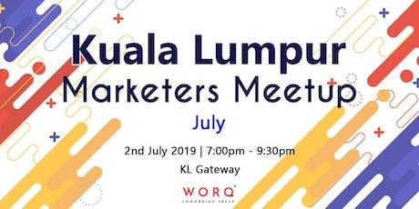 Kuala Lumpur Marketers Meetup (July 2019) tickets