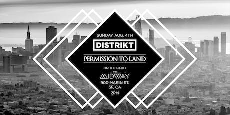 Permission to Land x DISTRIKT tickets