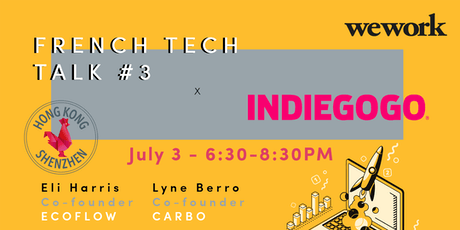 French Tech Talk #3 x Indiegogo tickets