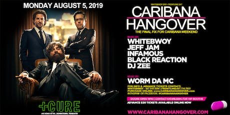 CARIBANA HANGOVER 2019 | MONDAY AUGUST 5TH INSIDE CURE NIGHTCLUB | TORONTO tickets