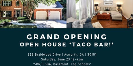 GRAND OPENING Open House with FULL TACO BAR!  tickets