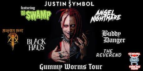 Gummy Worms Tour Justin Symbol Feat DJ SWAMP tickets
