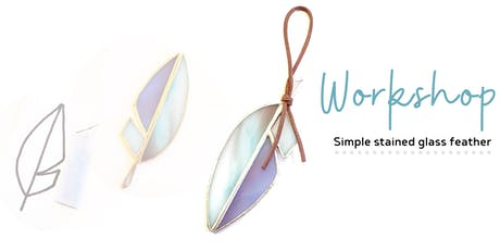 Workshop - Make a simple stained glass feather tickets