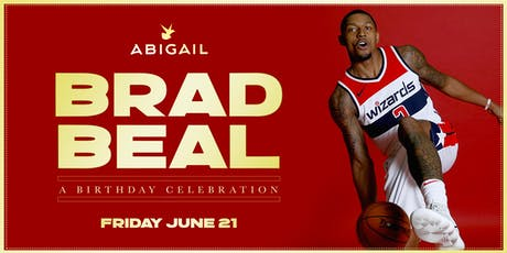 WIZARDS' BRADLEY BEAL Birthday Party at ABIGAIL tickets