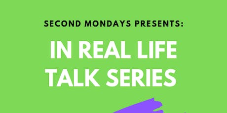 In Real Life: All Black Male + Female Talk Series tickets