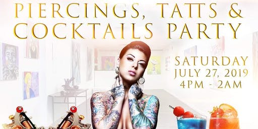 FREE:  Piercings, Tatts & Cocktails Party