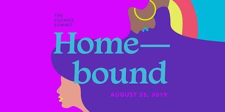 The Cosmos Summit: Home–bound tickets