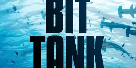 Bit Tank: Comedy Meets Capitalism tickets