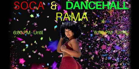 SOCA & DANCEHALL RAMA tickets