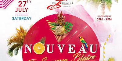 NOUVEAU - The Summer BLAIZE