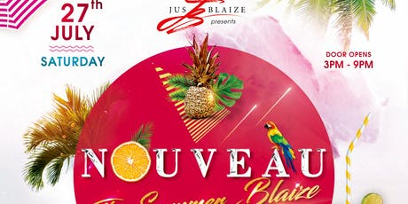 NOUVEAU - The Summer BLAIZE tickets