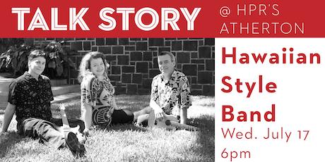 Hawaiian Style Band - Talk Story Event tickets