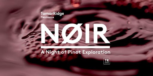 NOIR: A Night of Pinot Exploration