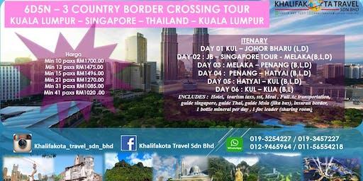 6D5N 3 COUNTRY BORDER CROSSING TOUR (KUALA LUMPUR – SINGAPORE – THAILAND – KUALA LUMPUR)