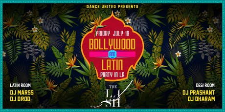 Bollywood & Latin Dance Class & Party at The Lash tickets