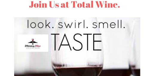 Join us at Total Wine for Food, Wine and Travel Talk!
