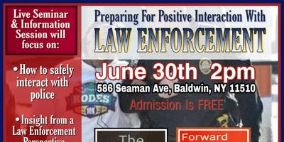 Preparing for Positive Interaction with Law Enforcement